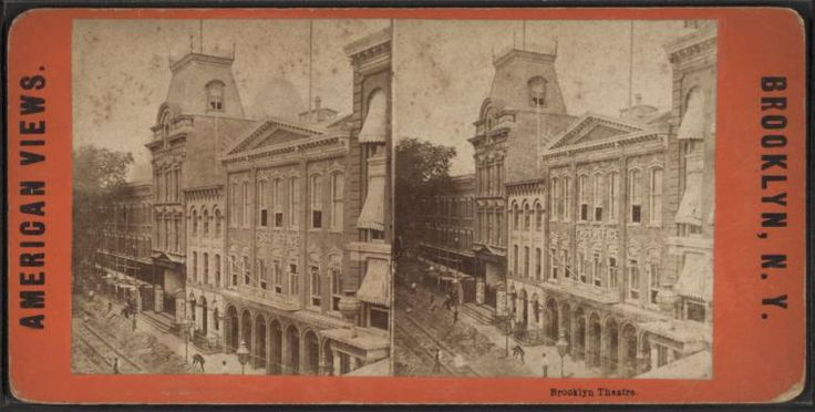 Brooklyn Theatre. From New York Public Library Digital Collections.