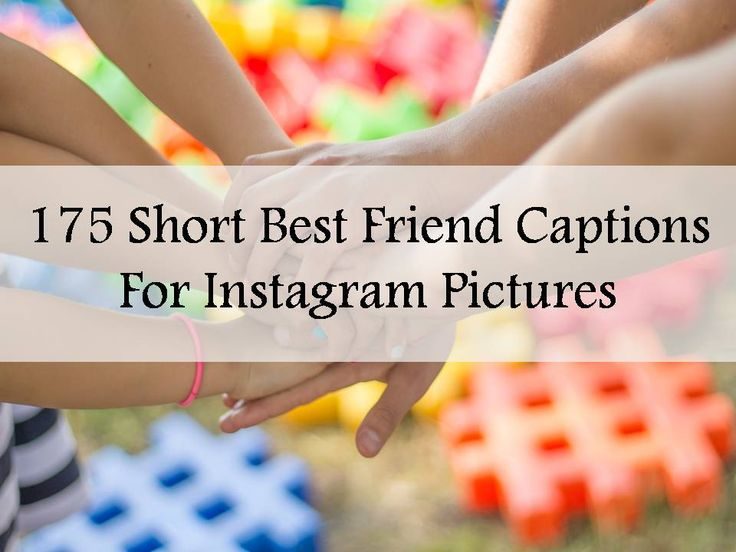 Explore our collection of 175 Short Best Friend Captions For Instagram Pictures. Find more at The Quotes Master, a place for inspiration and motivation.