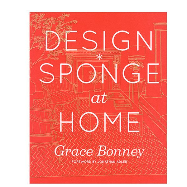 The long-awaited home décor bible by the beloved design blogger Grace Bonney, creator of Design*Sponge and features home tours of 70 real-life interiors featuring artists and designers.