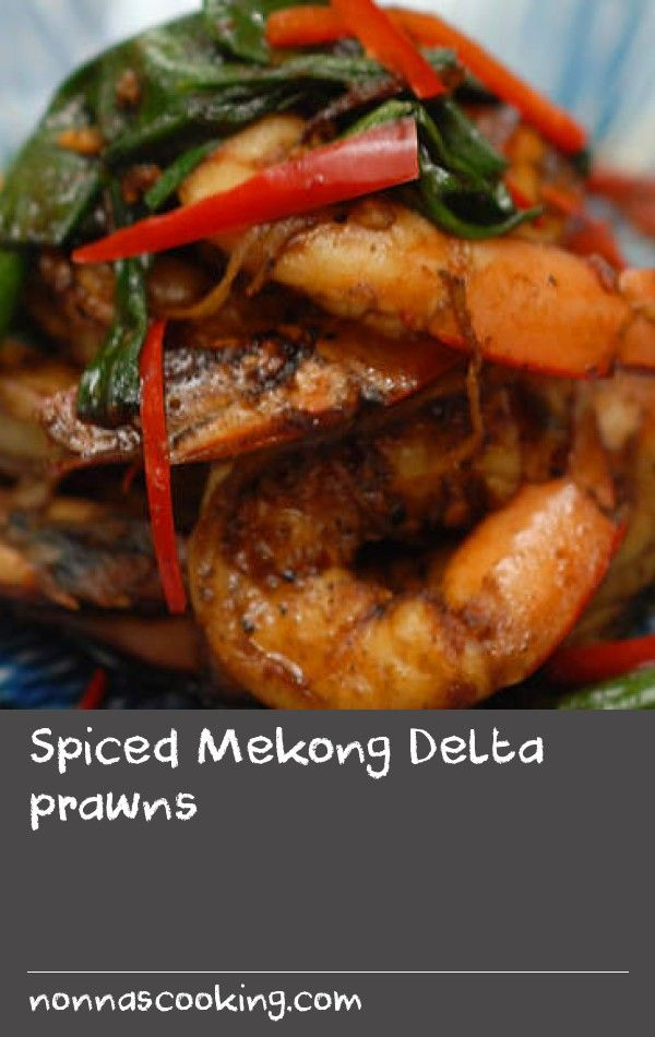 Spiced Mekong Delta prawns | The Mekong Delta region of Vietnam is known for its prawn farming. In this recipe, fresh prawns are marinated in a mixture of sauces and spices, then cooked quickly for delicious results.