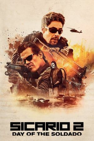 Download Film Sicario Day Of The Soldado P P Mp Mkv Hindi English Subtitle Indonesia Watch Online Free Streaming Full Hd Movie