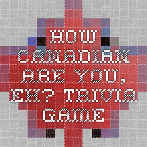How Canadian Are You, Eh? Trivia game
