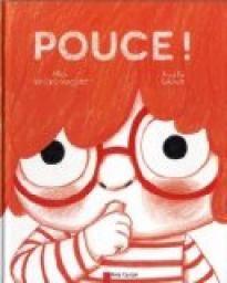Pouce ! - Alice Brière-Haquet