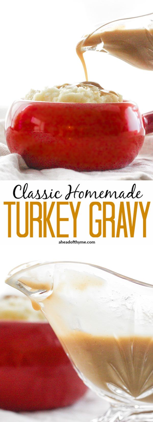 Classic Homemade Turkey Gravy: Thanksgiving is not the same without thick and delicious, classic homemade turkey gravy made using leftover drippings and homemade turkey stock. | aheadofthyme.com via @aheadofthyme