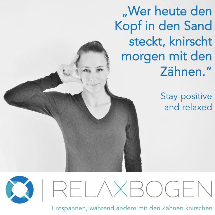 Stay #positive and #relaxed mit unserem #RelaxBogen gegen #Bruxismus (#Zähneknirschen) oder auch #CMD