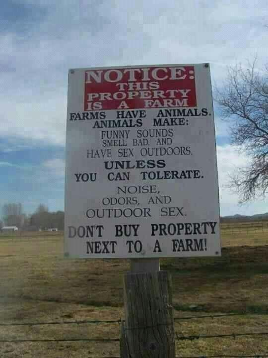 Farm life: Buy A Houses, Funny Signs, The Farms, Outdoor Sex, Funny Stuff, Farms Life, Country Life, Farms Signs, True Stories