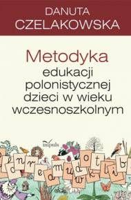 ebook Metodyka edukacji polonistycznej dzieci w wieku wczesnoszkolnym