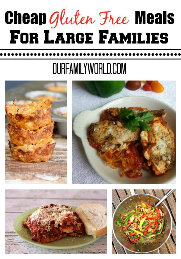 Cheap Gluten Free Meals For Large Families | http://www.ourfamilyworld.com/2015/08/27/cheap-gluten-free-meals-for-large-families/