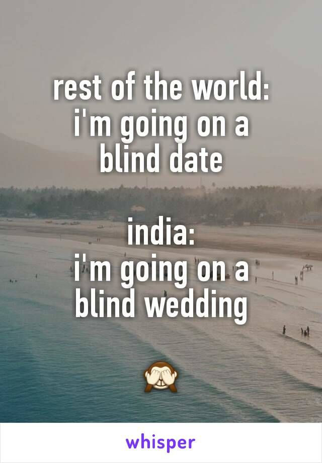 disadvantages of going on a blind date It is like you are going through the pages of a romantic novel in a blind date neither of you know anything of each other so the topics of conversation are.