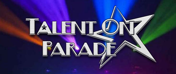 Talent On Parade Dance Competition. April 21-23.