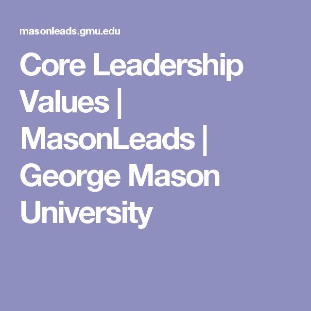 Core Leadership Values   MasonLeads   George Mason University