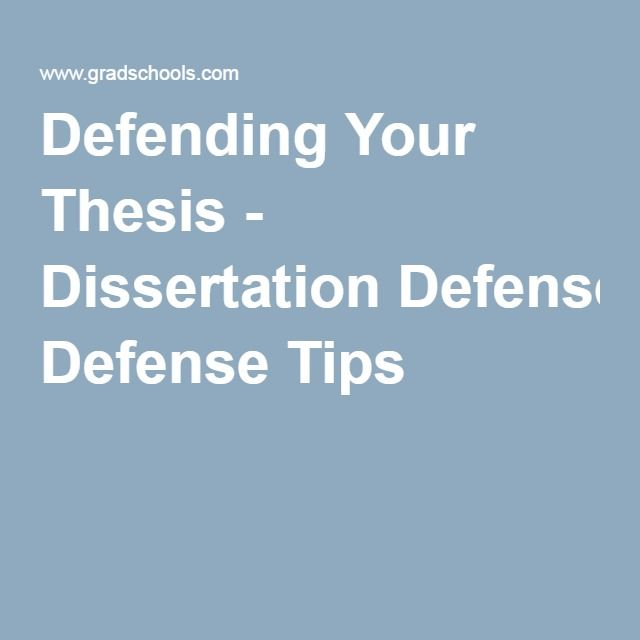 Dissertation defense advice outlines
