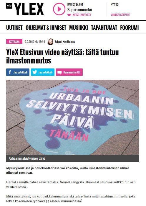 HSY:n Ilmastoinfo järjesti 22.4.2015 tapahtuman, jossa opetettiin varautumaan sään ääri-ilmiöihin. Communiké vastasi tapahtuman medianäkyvyydestä. Video YleX:ssä 5.5.2015.