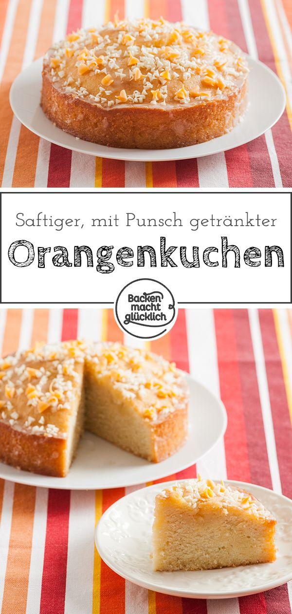 Saftiger Getrankter Orangenkuchen Backen Macht Glucklich Rezept Orangenkuchen Kuchen Rezepte