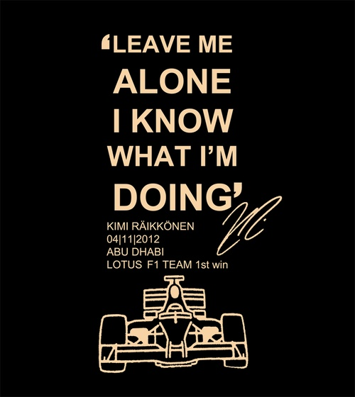 I NEED THIS IN MY LIFE. Kimi Raikkonen gives entire Lotus team radio message T-shirts