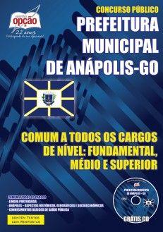 Apostila Concurso Prefeitura do Município de Anápolis / GO - 2015/2016: - Cargo: Comum a todos os Empregos