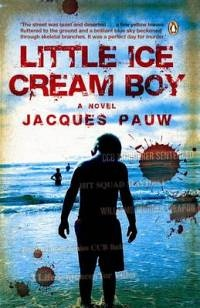 Little Ice Cream Boy Jacques Pauw - Maria Goosen will always remember her son as her little ice cream boy, standing on the beach at Margate with a cone in his hand. Everyone else knows Gideon Goosen as a monster; a gangster, assassin and murderer who made a pact with the devil and deserves