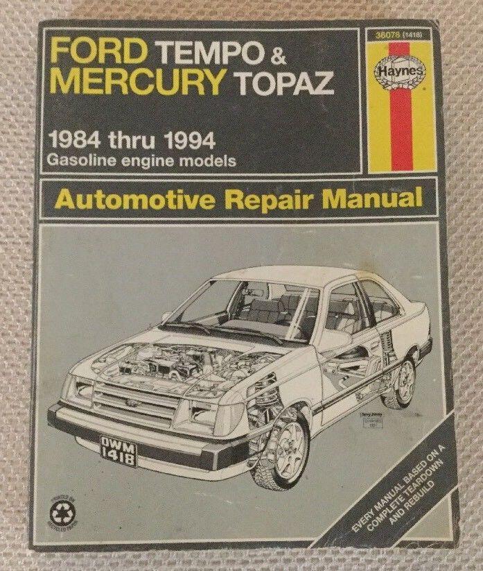 Tempo Mercury Topaz Repair Haynes Manual 36078 1418 1984 1994 Ford Vintage 3834501418500 Ebay Repair Manuals Mercury Ford