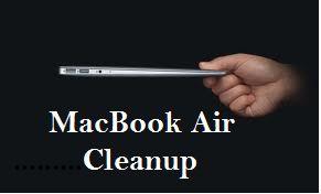 Mach Machines How To Clean Up MacBook Air? Easy Steps » Mach Machines