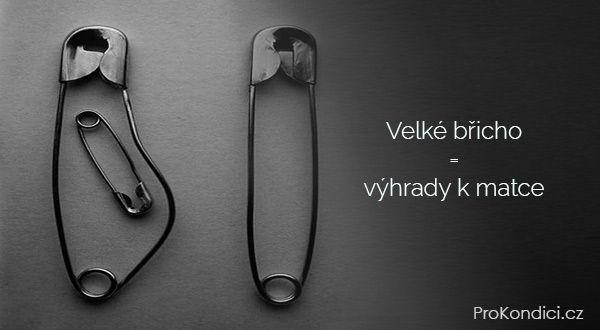 Velké břicho = výhrady k matce | ProKondici.cz