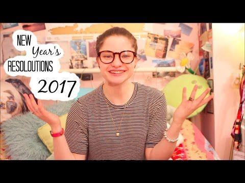 New Years Resolutions 2017 | Imogendsc - YouTube