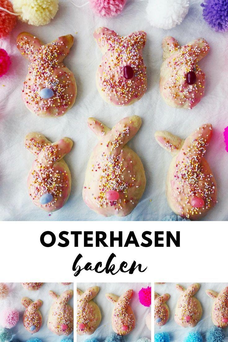 Ostergebäck: Osterhasen backen - Backen mit Kindern zu Ostern #ostern #ostern2018 #osterhase