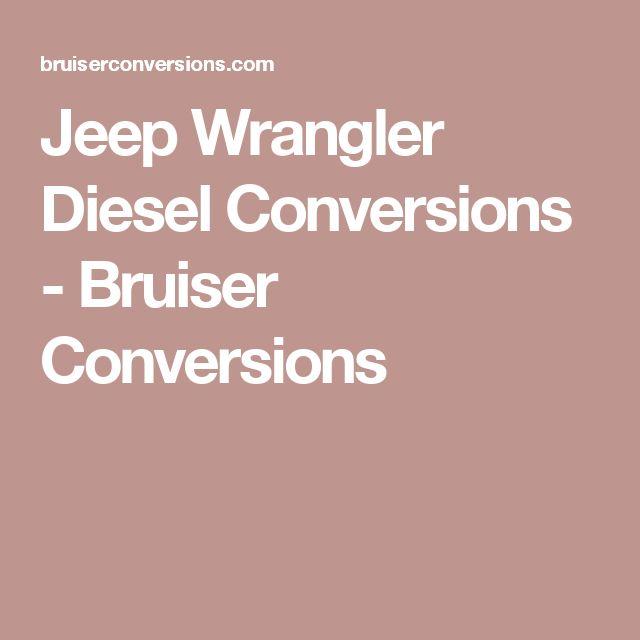 Jeep Wrangler Diesel Conversions - Bruiser Conversions