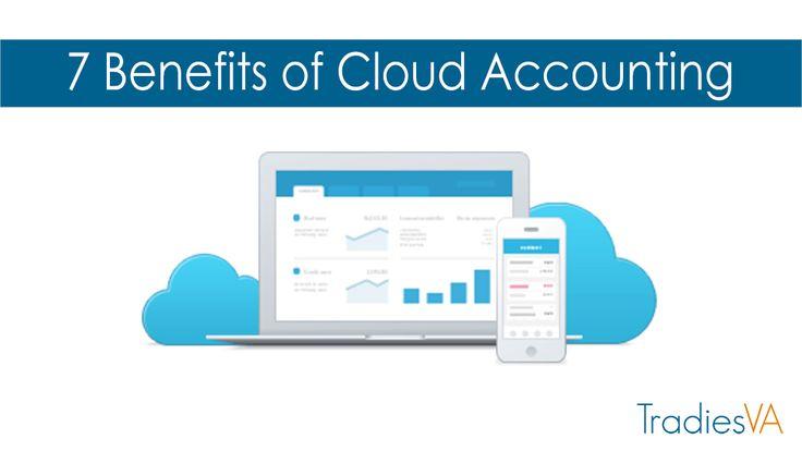 7 Benefits of Cloud Accounting - Tradies VA
