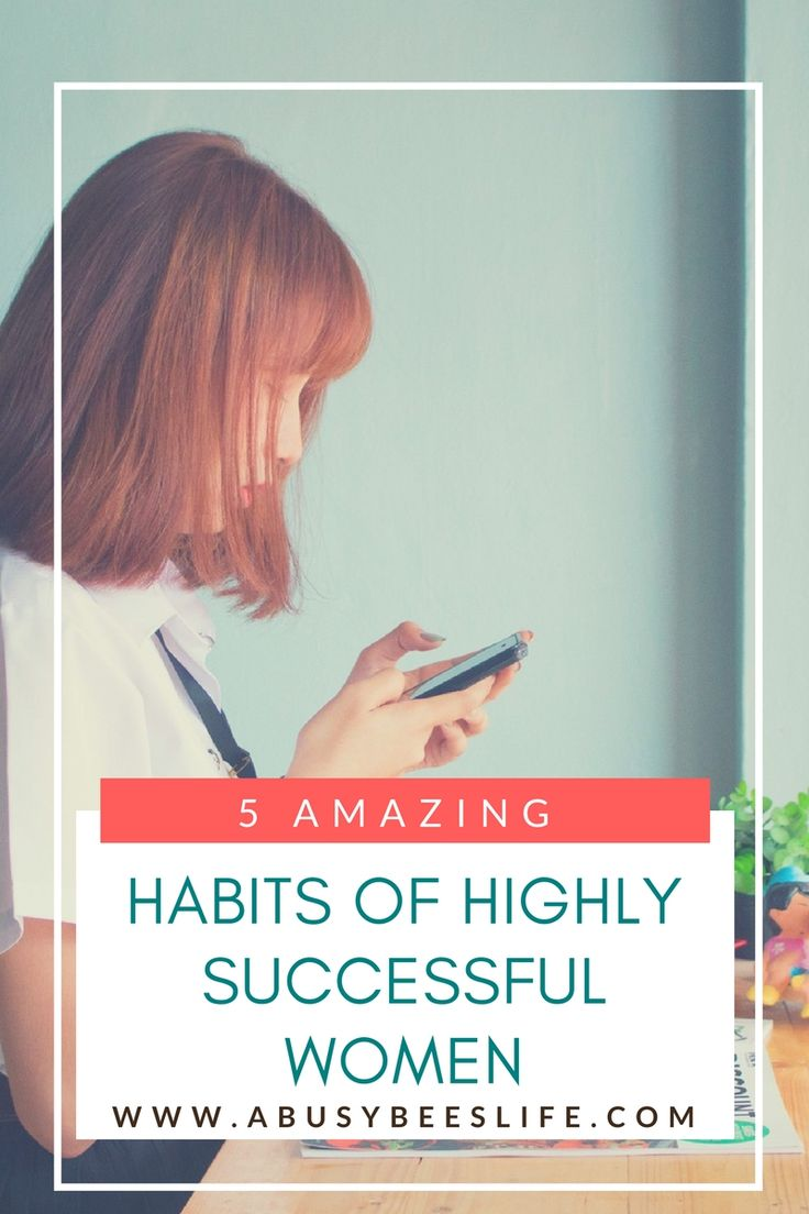 Read these 5 amazing habits of highly successful women. You may recognize that you already have some or all of these habits. via @abusybeeslife