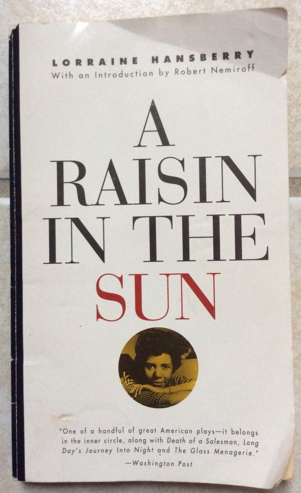 A Raisin in the Sun by Lorraine Hansberry (Paperback)