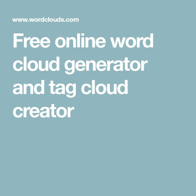 Free online word cloud generator and tag cloud creator