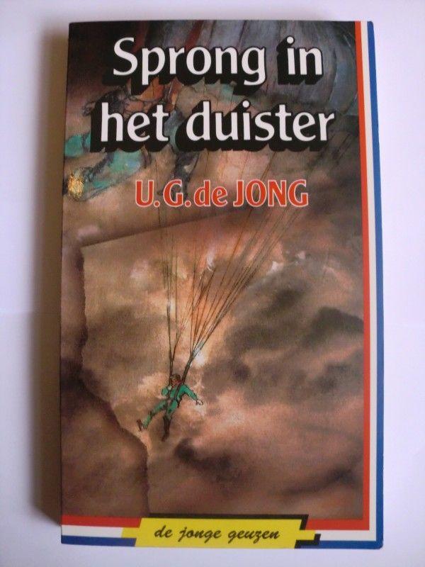 Sprong in het duister. door U.G. de Jong.