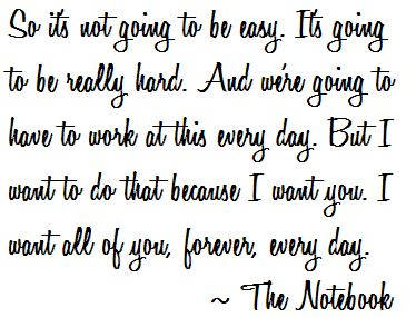 NotebookThe Notebooks, Notebook Quotes, Notebooks Quotes, Things, Notebooks 3, Favorite Quotes, Movie Quotes, Living, Favorite Movie