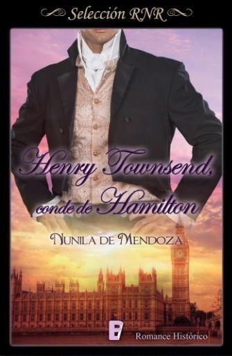 Henry Townsend, conde de Hamilton Nunila de Mendoza (Romance histórico)