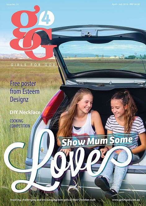 Issue 35 || visit http://www.girls4god.com.au/#!shop--cart/cdq2 to subscribe