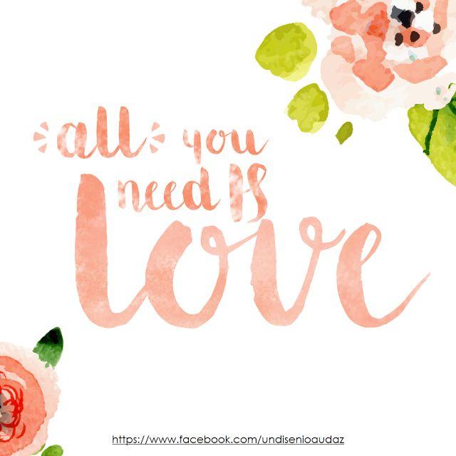 """Diseño audaz: Cartel con la frase """"All you need is love"""" Tutorial como crear letras efecto acuarela sin Photoshop paso a paso"""