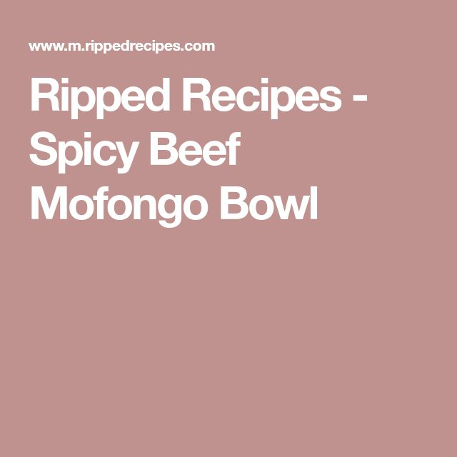 Ripped Recipes - Spicy Beef Mofongo Bowl