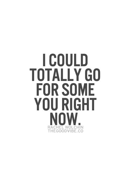 I could totally go for some you right now.