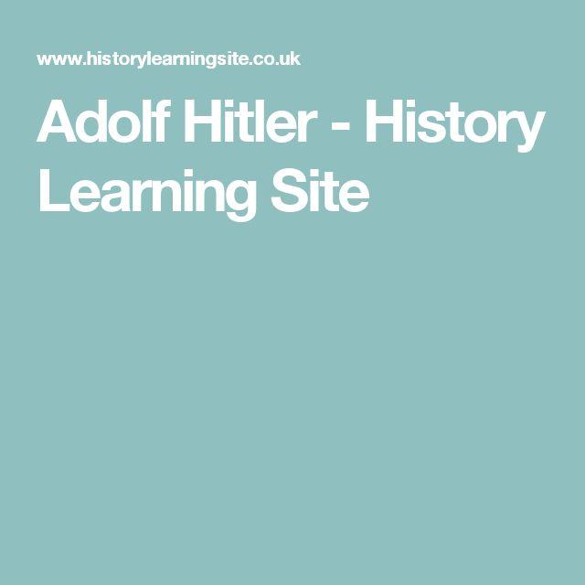 Adolf Hitler - History Learning Site