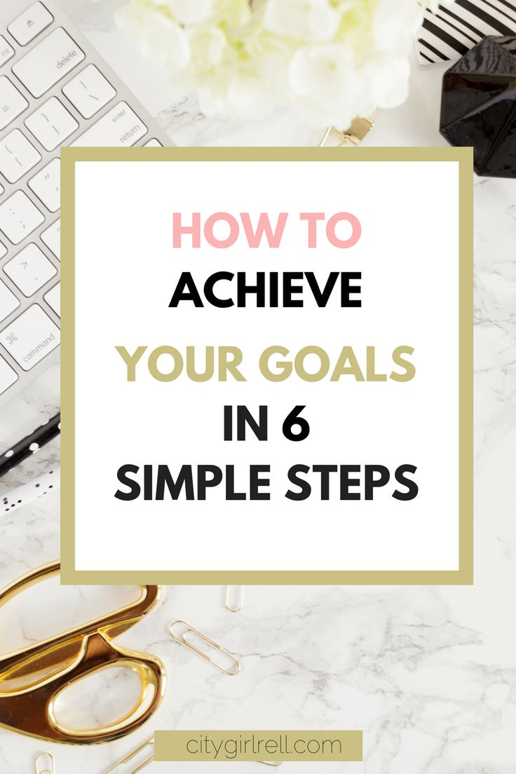 Need help on how to achieve goals? Click here to read on and learn how you can achieve your goals in no time