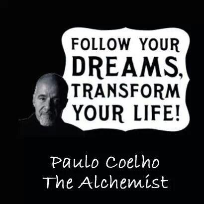 Follow your dreams ...