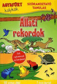Agyafúrt kölykök: Állati rekordok könyv - Dalnok Kiadó Zene- és DVD Áruház - Gyerekkönyvek és ifjúsági könyvek - Foglalkoztató könyvek