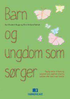 Image for Barn og ungdom som sørger from Norli