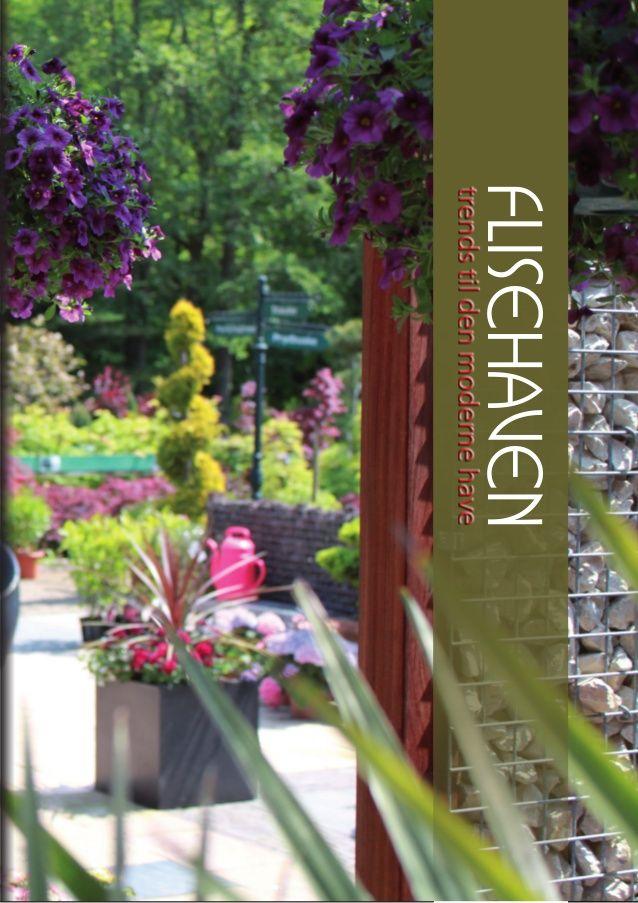 Anlægsprodukter til moderne haver og spændende uderum by Team Flisehaven via slideshare