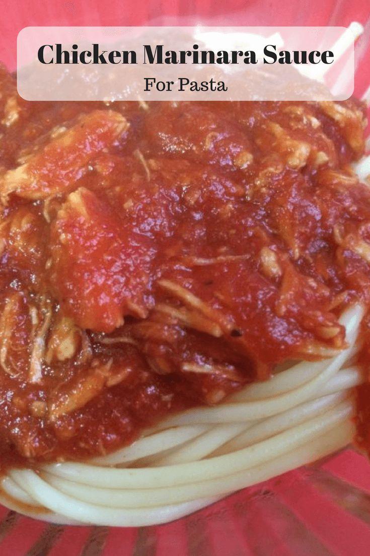Chicken Marinara Sauce is perfect for pasta!