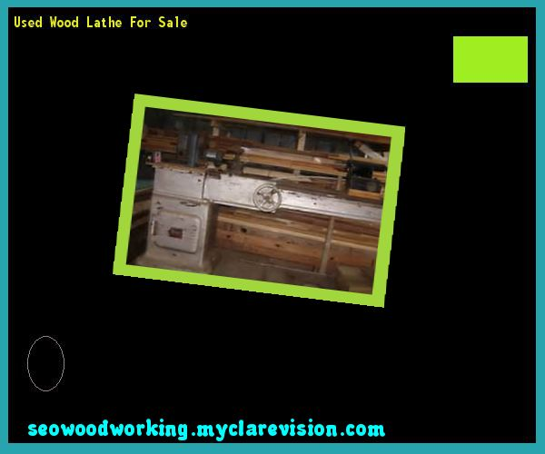 Used Wood Lathe For Sale 152516 - Woodworking Plans and Projects!