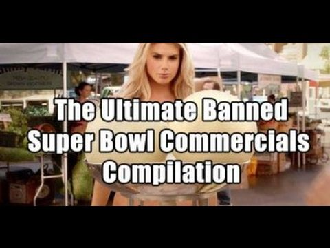 Liked on YouTube: Best 10 Banned Super Bowl Commercials Ever (Super Bowl Li)