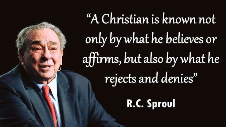 christian quotes | R.C. Sproul quotes