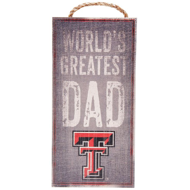 """Texas Tech Red Raiders 6"""" X 12"""" World's Greatest Dad Sign - $10.39"""