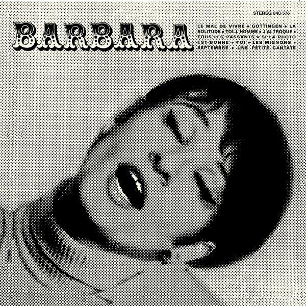 Barbara : Le Mal de vivre